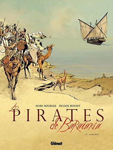 Les Pirates de Barataria - Tome 07: Aghurmi