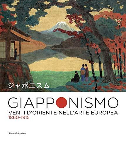 Giapponismo. Venti d'Oriente nell'arte europea 1860-1915. Catalogo della mostra (Rovigo, 28 settembre 2019-26 gennaio 2020). Ediz. illustrata