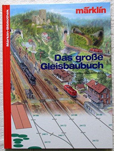 Das große Gleisplanbuch MÄRKLIN BIBLIOTHEK H0