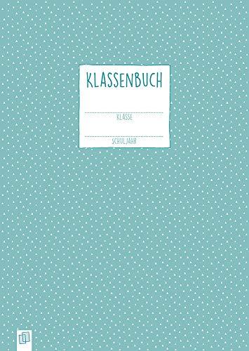 """Klassenbuch """"live – love – teach"""": Für alle Schulformen"""