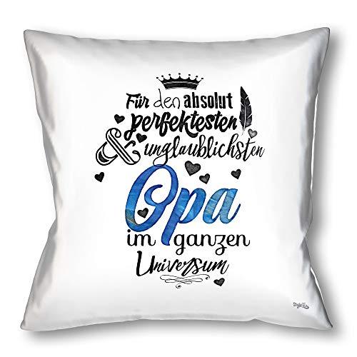 Stylotex Kissen Geschenk für den Besten Opa Dekokissen Bedruckt in höchster Druckqualität Designed in Deutschland Für den absolut perfektesten & unglaublichsten Opa im ganzen Universum