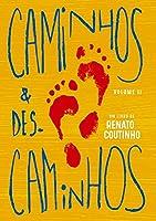 Caminhos & Descaminhos Volume II