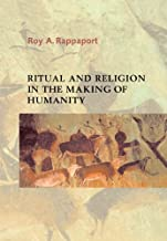 Ritual and Religion in the Making of Humanity (Cambridge Studies in Social and Cultural Anthropology Book 110)