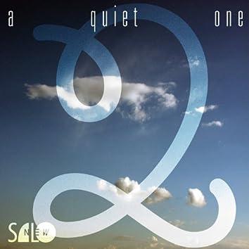 A Quiet One