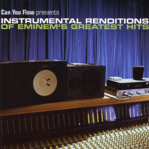 Can You Flow Presents Instrumental Renditions of Eminem's Greatest Hits
