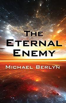 The Eternal Enemy by [Michael Berlyn]