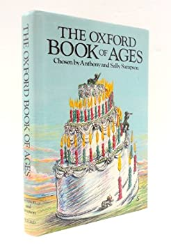 The Oxford Book of Ages (Oxford Paperbacks) 0192141341 Book Cover