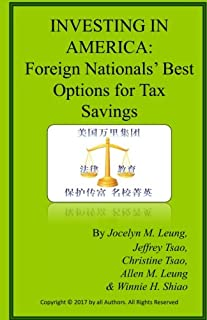 Investing in America: Foreign Nationals' Best Options for Tax Savings