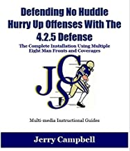 Defending No Huddle, Hurry Up Offenses With The 4.2.5 Defense