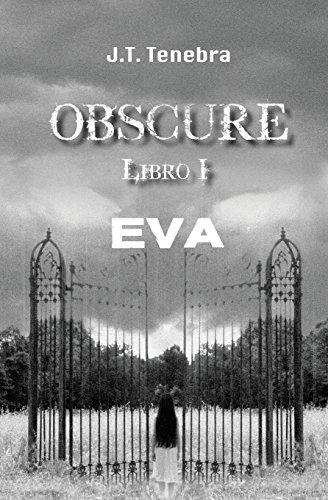 Obscure Libro I - Eva: Volume 1