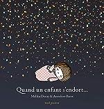 Quand un enfant s'endort... de Malika Doray