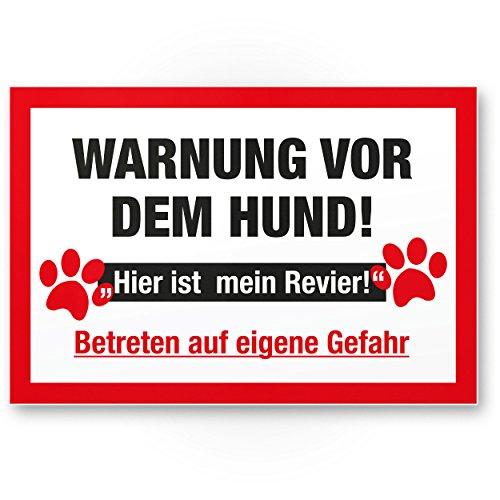Komma Security Warnung vor dem Hund Kunststoff Schild - hier ist mein Revier Hinweisschild wetterfest Hundeschild Gartentor Einfahrtstor Haustür Türschild Abschreckung Warnschild Einbruchschutz