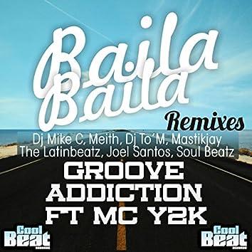 Baila Baila Remixes
