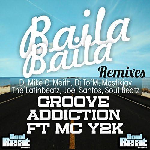 Groove Addiction feat. Mc Y2K