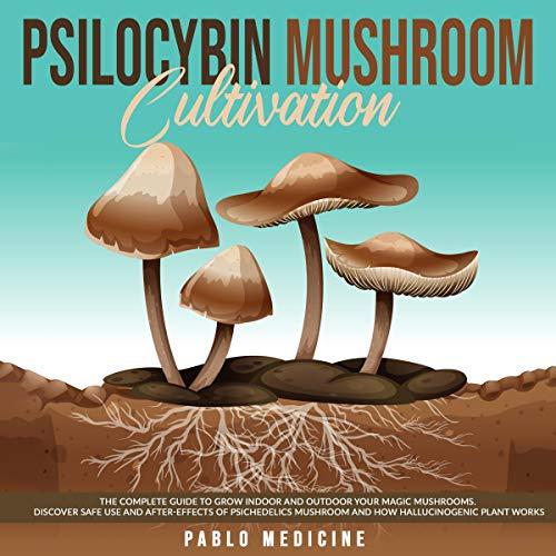 Psilocybin Mushroom Cultivation cover art