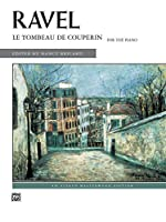 Le Tombeau De Couperin: For the Piano (Alfred Masterwork Library)