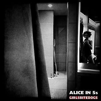 Alice in 5S