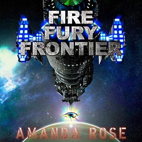 Fire Fury Frontier  audiobook cover art