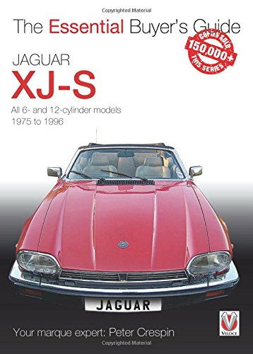 Jaguar XJ-S: The Essential Buyer\'s Guide