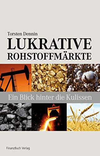 Lukrative Rohstoffmärkte: Ein Blick hinter die Kulissen