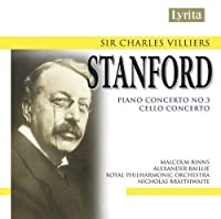 Unpublished Concertos by SIR CHARLES VILLIERS STANFORD (2007-10-09)