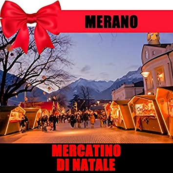 Merano (Mercatino Di Natale)