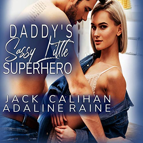 Daddy's Sassy Little Superhero audiobook cover art