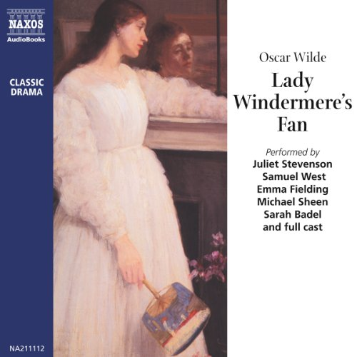 Lady Windermere's Fan Audiobook By Oscar Wilde cover art