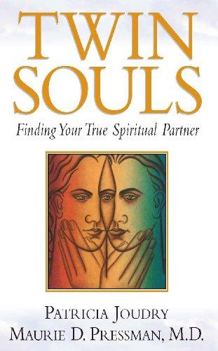 Twin Souls - Finding Your True Spiritual Partner
