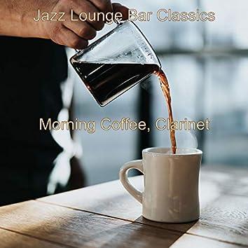 Morning Coffee, Clarinet