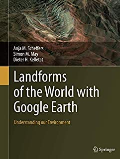 Landforms of the World with Google Earth: Understanding our Environment