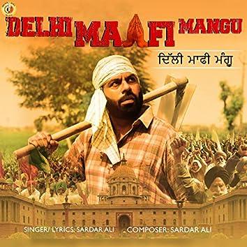 Delhi Maafi Mangu