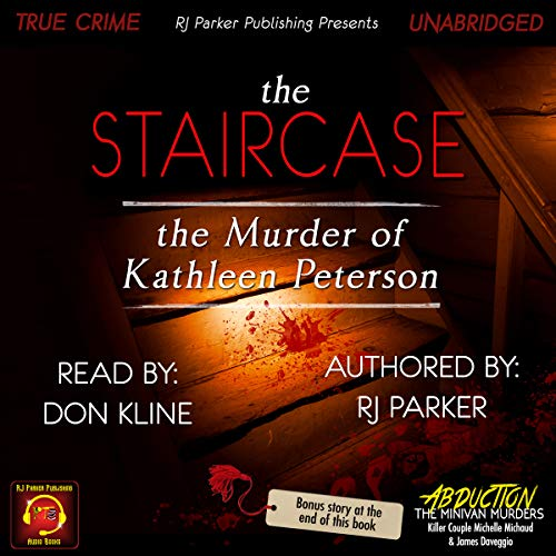 The Staircase: The Murder of Kathleen Peterson cover art