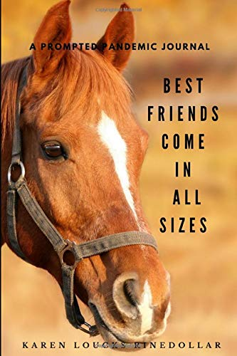 Best Friends Come in All Sizes: A Prompted Pandemic Journal