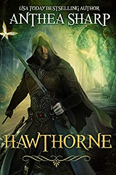 Hawthorne: A Dark Elf Fantasy (The Darkwood Chronicles Book 2) by [Anthea Sharp]