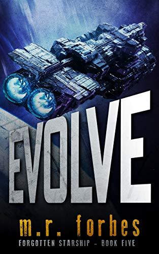 Evolve (Forgotten Starship Book 5) (English Edition)