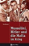 Newark, T: Mussolini, Hitler u. d. Mafia