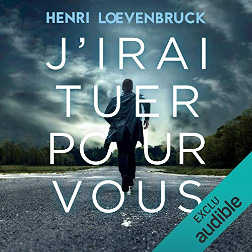 J'irai tuer pour vous                   De :                                                                                                                                 Henri Loevenbruck                               Lu par :                                                                                                                                 Benjamin Jungers                      Durée : 22 h et 53 min     136 notations     Global 4,7