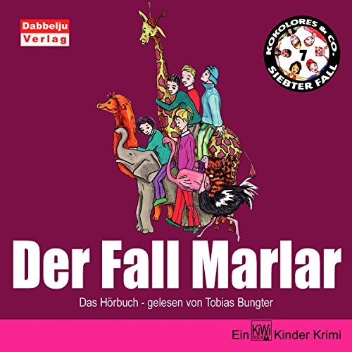 Der Fall Marlar: Kokolores & Co. 7
