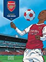 Arsenal F.C. - Tome 2 - The Choice par Philippe