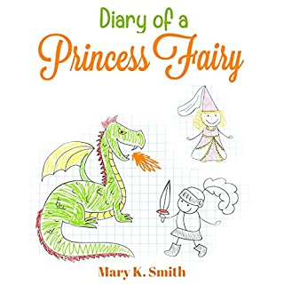 Diary of a Princess Fairy: Cute Short Bedtime Story for Kids cover art