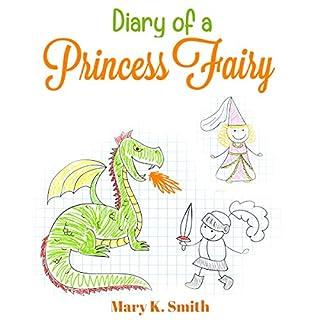 Couverture de Diary of a Princess Fairy: Cute Short Bedtime Story for Kids