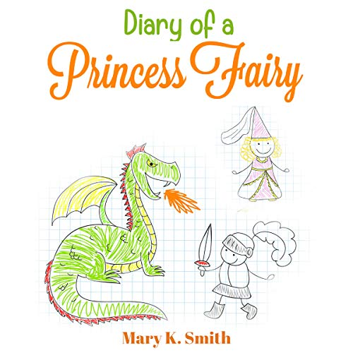 Diary of a Princess Fairy: Cute Short Bedtime Story for Kids audiobook cover art