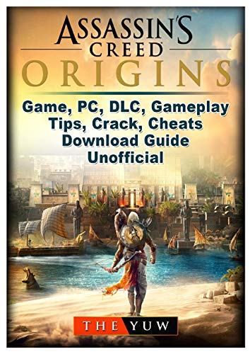 Assassins Creed Origins Game, Pc, DLC, Gameplay, Tips, Crack, Cheats, Download Guide Unofficial