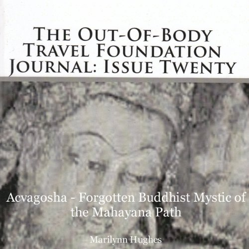 The Out-Of-Body Travel Foundation Journal: Issue Twenty audiobook cover art