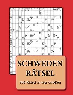 Schwedenrätsel: 306 Rätsel in vier Größen (German Edition)