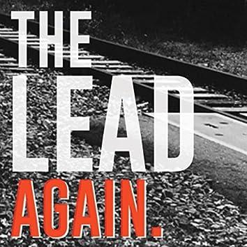 The Lead Again.