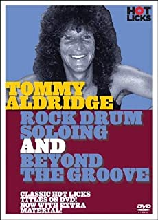 Tommy Aldridge: Rock Drum Soloing and Beyond the Groove