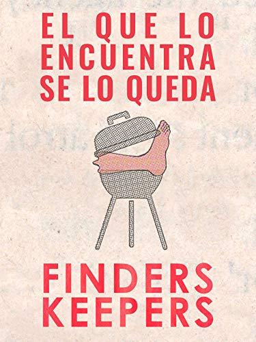 El que lo encuentra se lo queda (Finders Keepers)