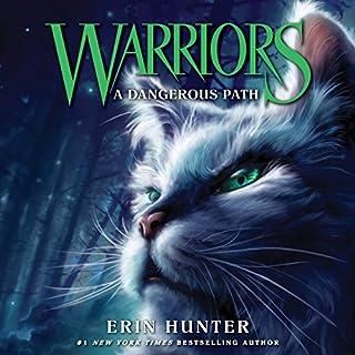 A Dangerous Path     Warriors, Book 5              De :                                                                                                                                 Erin Hunter                               Lu par :                                                                                                                                 MacLeod Andrews                      Durée : 7 h et 58 min     Pas de notations     Global 0,0